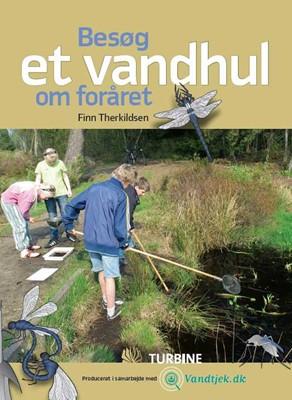 Besøg et vandhul om foråret Finn Terkildsen 9788770900874