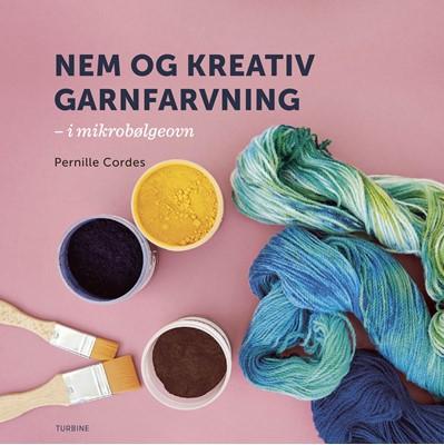 Nem og kreativ garnfarvning Pernille Cordes 9788740650938