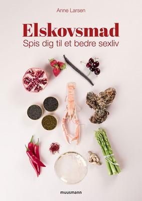 Elskovsmad Anne Larsen 9788793679139