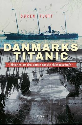 Danmarks Titanic Søren Flott 9788711909652