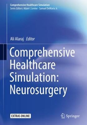 Comprehensive Healthcare Simulation: Neurosurgery  9783319755823