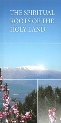 Spiritual Roots of the Holy Land******************* Rav Michael Laitman 9781897448663