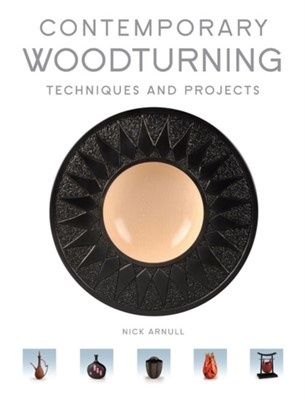 Contemporary Woodturning Nick Arnull 9781861088734
