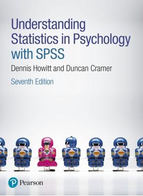 Understanding Statistics in Psychology with SPSS Dennis Howitt, Duncan Cramer 9781292134215
