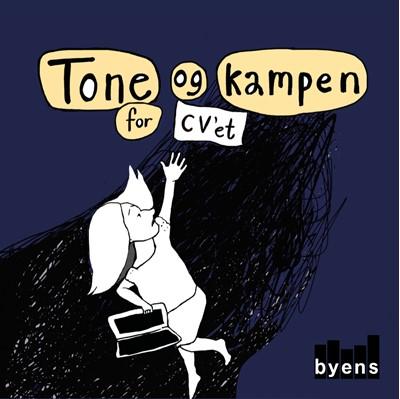 Tone og kampen for CV'et Tine Maria Beÿer 9788793628977