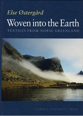 Woven into the Earth Else Østergård 9788772889351