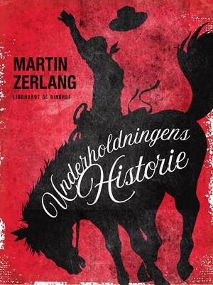 Underholdningens historie Martin Zerlang 9788726045666