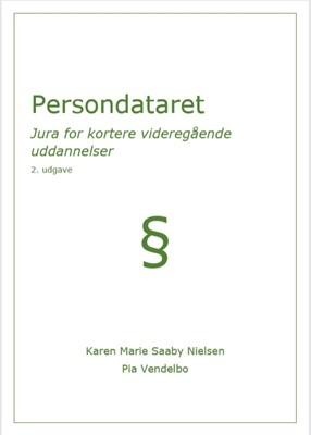 Persondataret Karen Marie Saaby Nielsen, Pia  Vendelbo 9788793392168