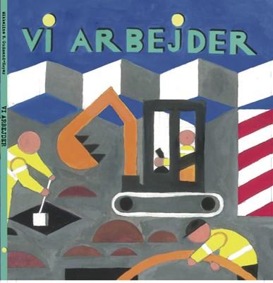VI ARBEJDER Mikkeline W. Gudmand-Høyer 9788792850959