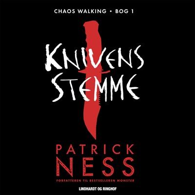 Chaos Walking 1 - Knivens stemme Patrick Ness 9788726027006