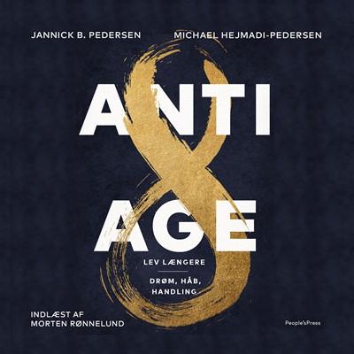 Antiage Jannick B. Pedersen, Michael Hejmadi-Pedersen 9788772009858