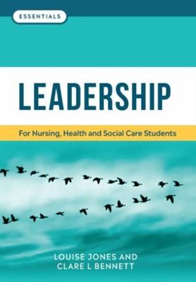 Leadership Clare L. Bennett, Louise Jones 9781908625472