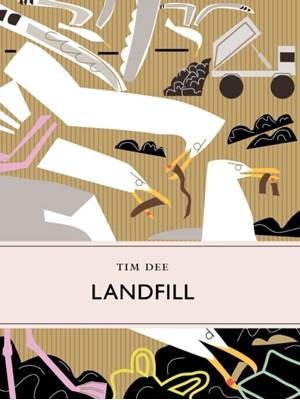 Landfill Tim Dee 9781908213624