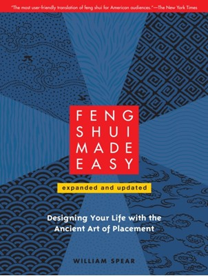 Feng Shui Made Easy, Revised Edition William Spear 9781556439384