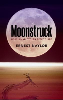 Moonstruck Ernest (Professor Emeritus Naylor 9780198724223