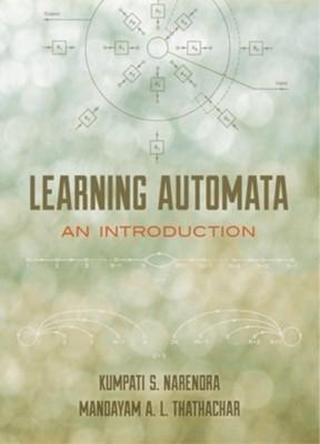 Learning Automata Kumpati S. Narendra, Mandayam A. L. Narendra 9780486498775