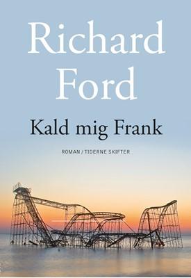 Kald mig Frank Richard Ford 9788779737266