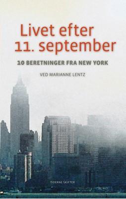 Livet efter 11. september Marianne Lentz 9788779734999