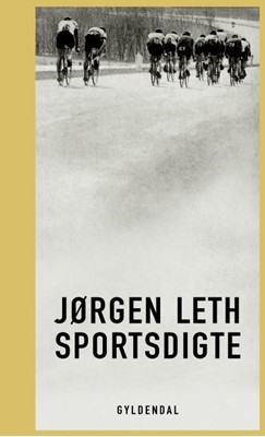 Sportsdigte Jørgen Leth 9788702278835