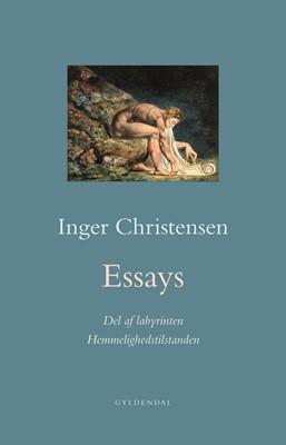 Essays. Hemmelighedstilstanden / Del af labyrinten Inger Christensen 9788702278200