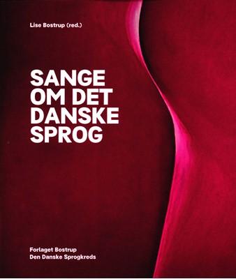 Sange om det danske sprog Lise Bostrup 9788792000415