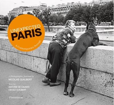 Unexpected Paris Nicolas Guilbert 9782080202376