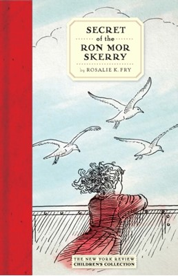 Secret Of The Ron Mor Skerry Rosalie K. Fry 9781681371665