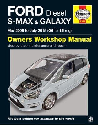 Ford S-Max & Galaxy Diesel (Mar '06 - July '15) 06 To 15 Anon 9781785212994