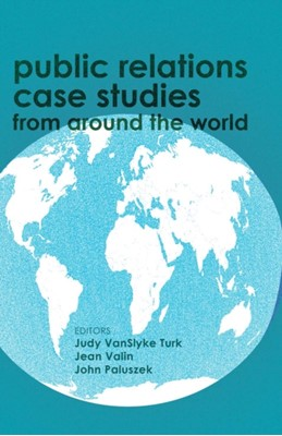 Public Relations Case Studies from Around the World  9781433123467
