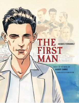 The First Man Ryan Bloom, Jacques Ferrandez, Albert Camus 9781681778631