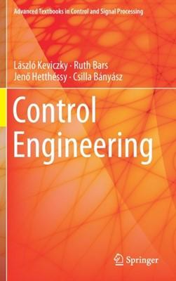 Control Engineering Jeno Hetthessy, Laszlo Keviczky, Ruth (Budapest University of Technology and Economics Bars, Csilla Banyasz 9789811082962