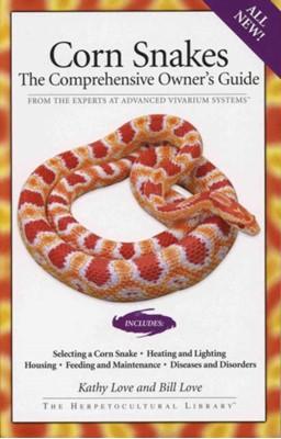 Corn Snakes Kathy Love, Bill Love 9781882770700