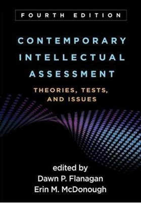Contemporary Intellectual Assessment, Fourth Edition  9781462535781