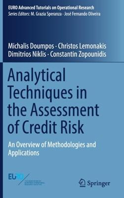 Analytical Techniques in the Assessment of Credit Risk Constantin Zopounidis, Michalis Doumpos, Christos Lemonakis, Dimitrios Niklis 9783319994109