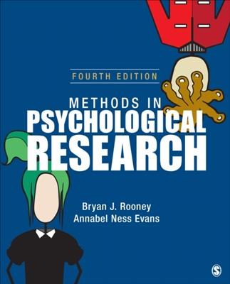 Methods in Psychological Research Bryan J. Rooney, Annabel Ness Evans 9781506384931