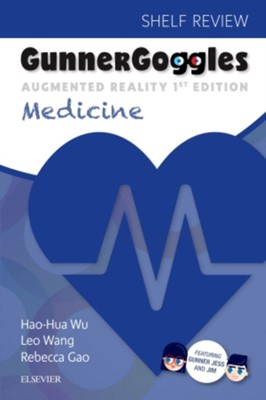 Gunner Goggles Medicine Hao-Hua Wu, Leo Wang, Hao-Hua (MD Wu, Leo (PhD Wang 9780323510356