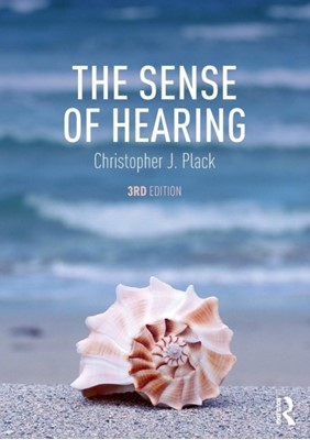 The Sense of Hearing Christopher J. (University of Manchester Plack 9781138632592