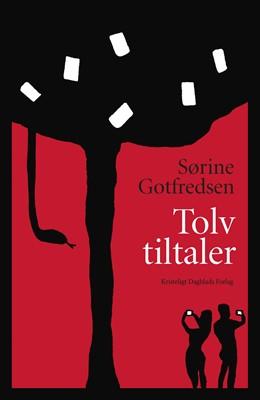 Tolv tiltaler Sørine Gotfredsen 9788774673880