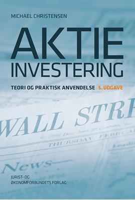 Aktieinvestering 5. udg. Michael Christensen 9788757439564