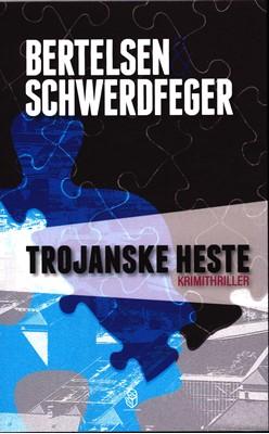 Trojanske Heste Schwerdfeger, Bertelsen 9788790548643