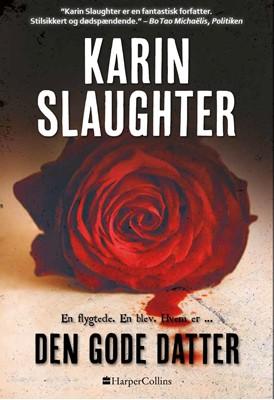 Den gode datter Karin Slaughter 9788771915242