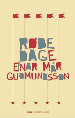 Røde dage Einar Már Guðmundsson 9788711322185