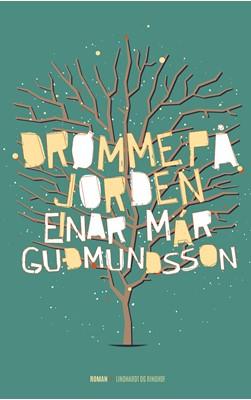 Drømme på jorden Einar Már Guðmundsson 9788711322208