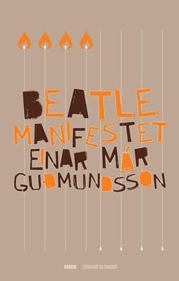 Beatlemanifestet Einar Már Guðmundsson 9788711322239