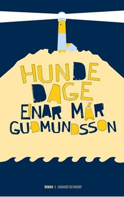 Hundedage Einar Már Guðmundsson 9788711449851
