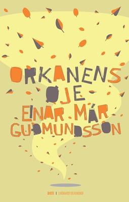 Orkanens øje Einar Már Guðmundsson 9788711322291