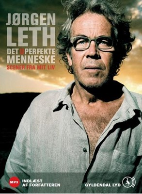 Jørgen Leth læser Det uperfekte menneske Jørgen Leth 9788702048483