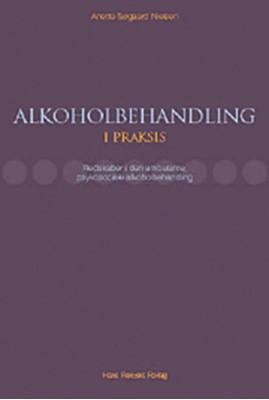 Alkoholbehandling i praksis Anette Søgaard Nielsen 9788741252445