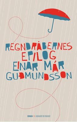 Regndråbernes epilog Einar Már Guðmundsson 9788711322178