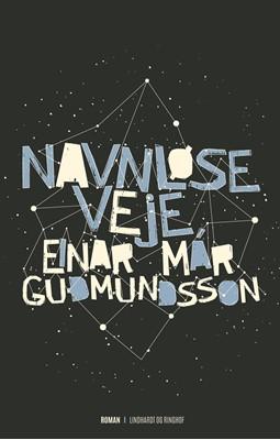 Navnløse veje Einar Már Guðmundsson 9788711322222